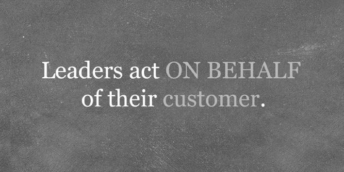 leaders act on behalf of their customer - organizational culture quote the petrova experience