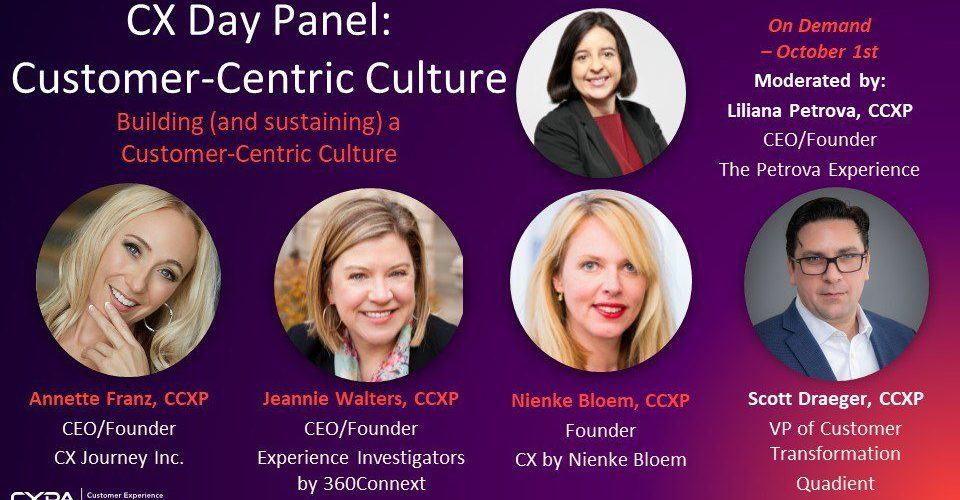 The petrova experience webinar on Customer Centric Culture with CXPA