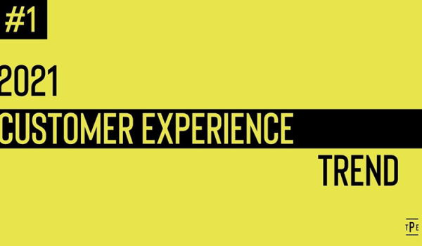 2021 customer experience trends